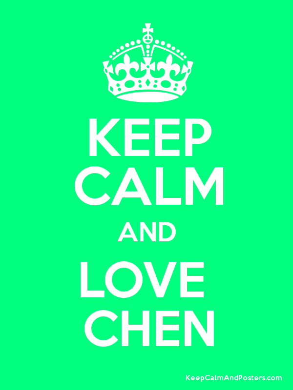 Image result for keep calm and love chen