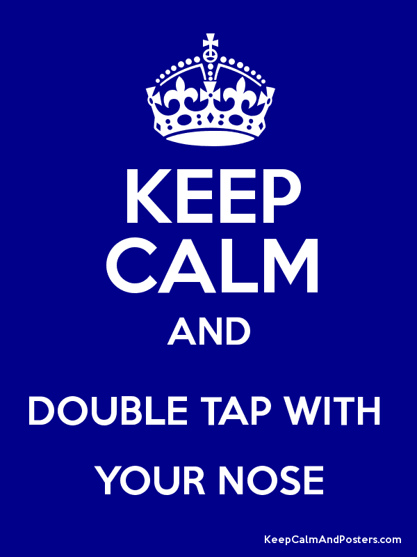 Keep calm and always quote harry potter keep calm and carry on - Keep Calm And Double Tap With Your Nose Keep Calm And