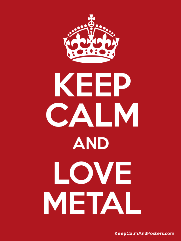 KEEP CALM AND LOVE METAL Poster