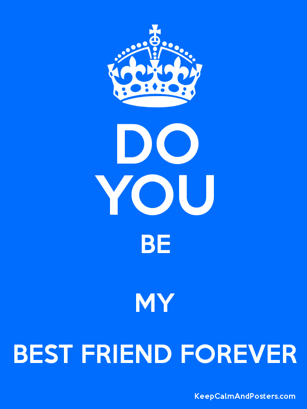 how to keep a friend forever