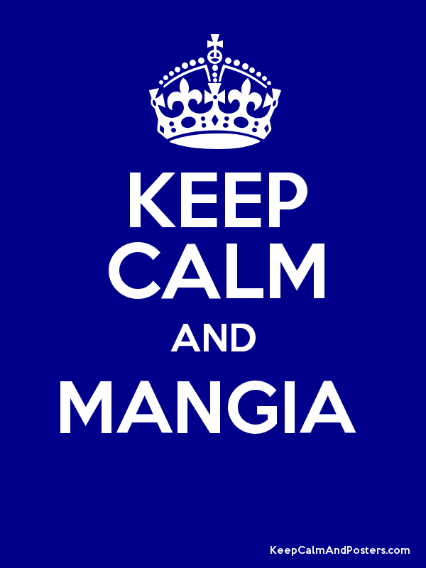 KEEP CALM AND MANGIA   Poster
