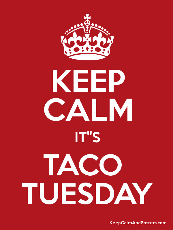 "KEEP CALM IT""S TACO  TUESDAY Poster"