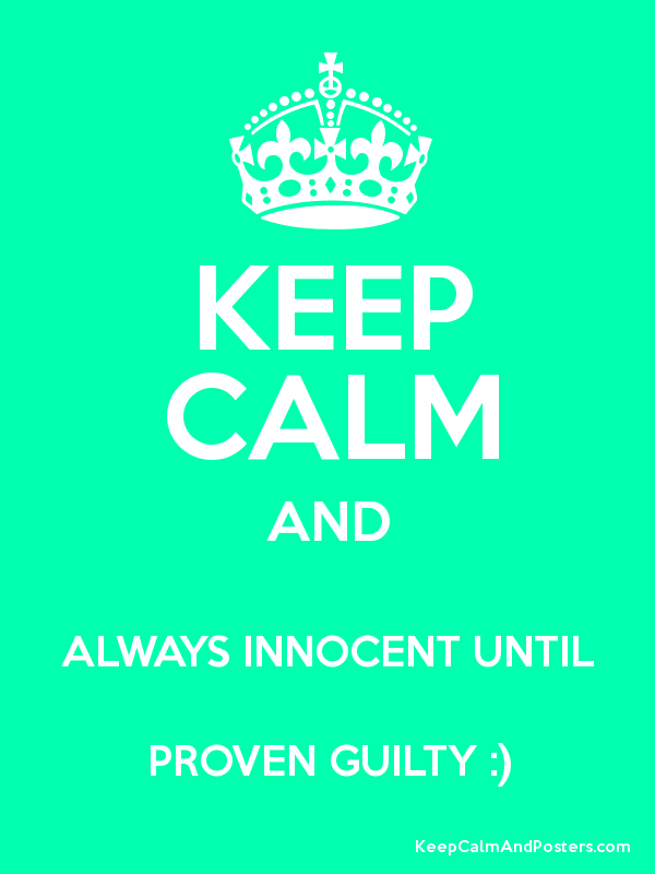 blog online guilty before proven innocent