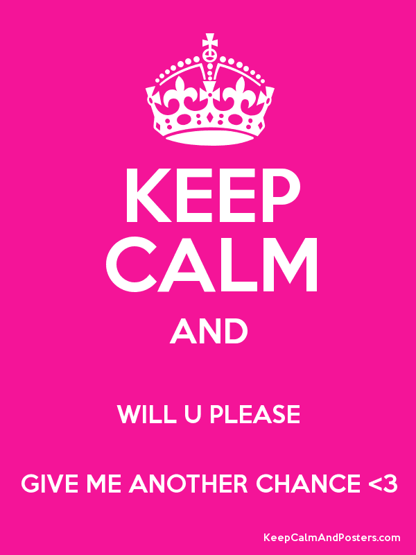 Will he give me a second chance