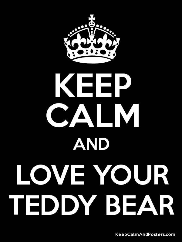 Image result for keep calm and love bear