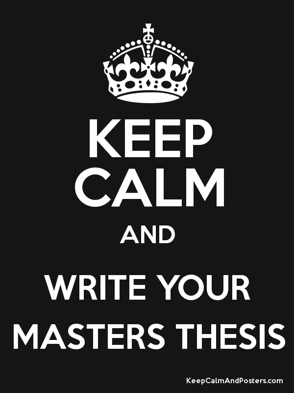 KEEP CALM AND WRITE YOUR GOD DAMN MASTER THESIS Poster   theo sid ...