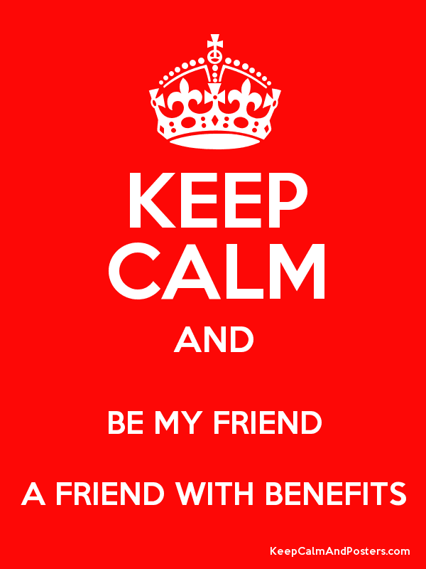 My friend with benefits