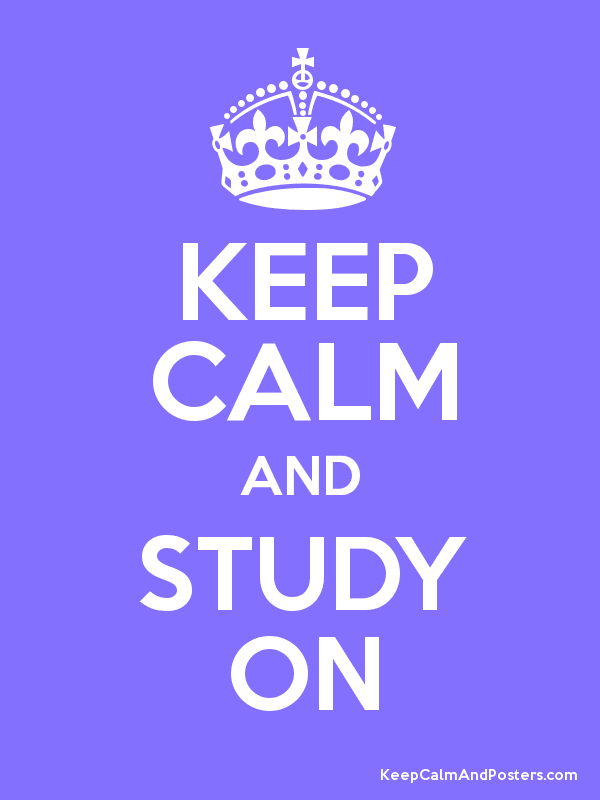 Image result for keep calm and study on