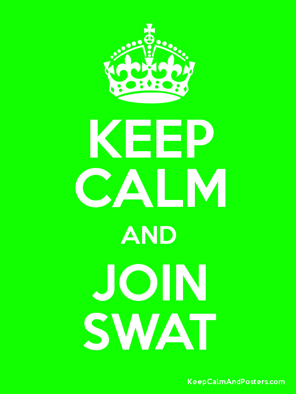 Keep Calm And Join Swat Keep Calm And Posters Generator Maker For
