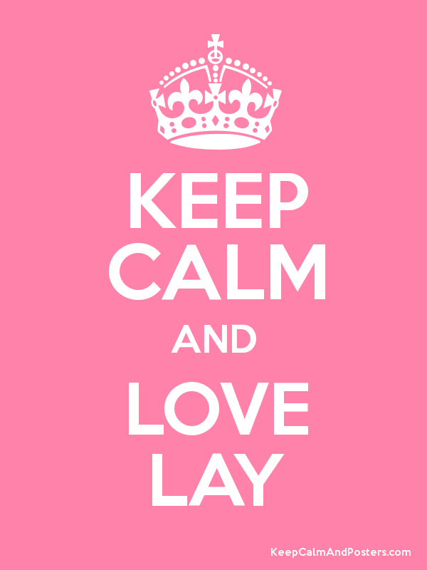 Image result for keep calm and love lay