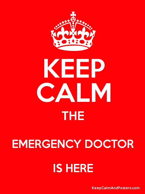 KEEP CALM THE EMERGENCY DOCTOR IS HERE Poster