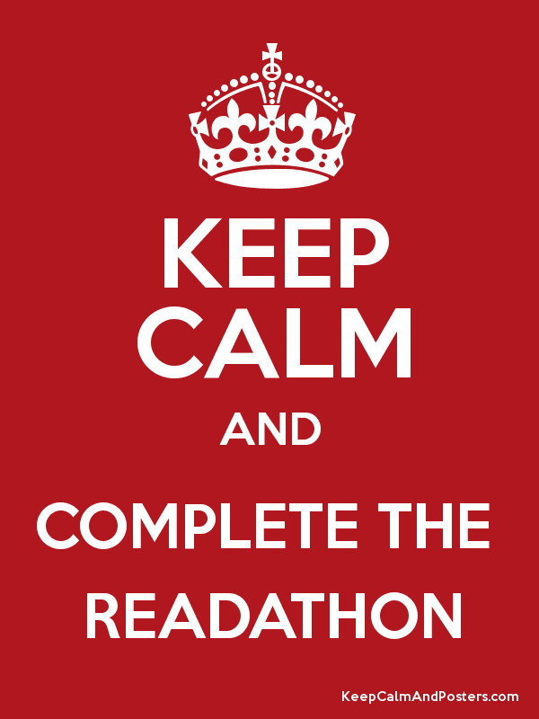 KEEP CALM AND COMPLETE THE  READATHON Poster