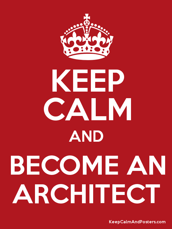 Become An Architect keep calm and become an architect - keep calm and posters