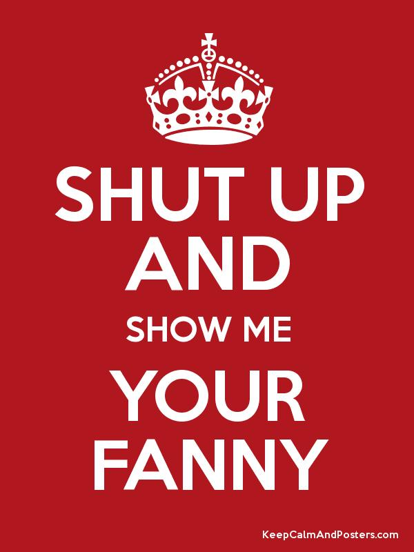 Show Your Fanny 4