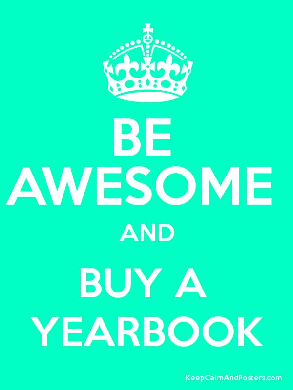 Be awesome and buy a yearbook keep calm and posters for Buy cheap posters online