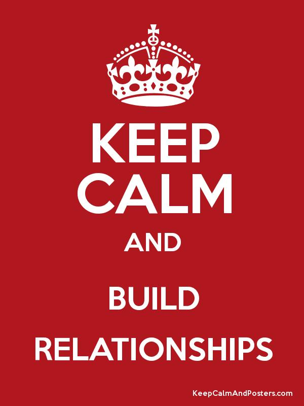 keeping building relationships