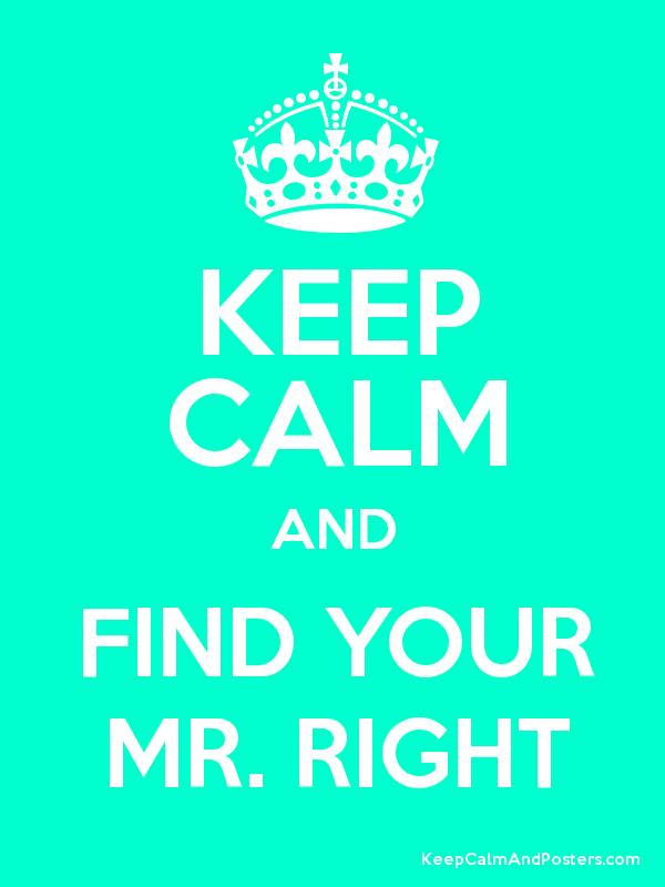 find your mr right