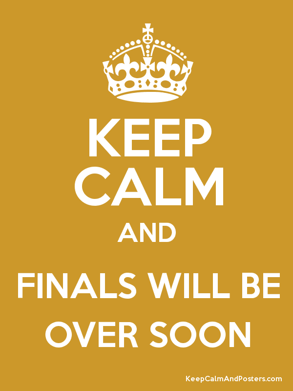 Image result for keep calm and finals