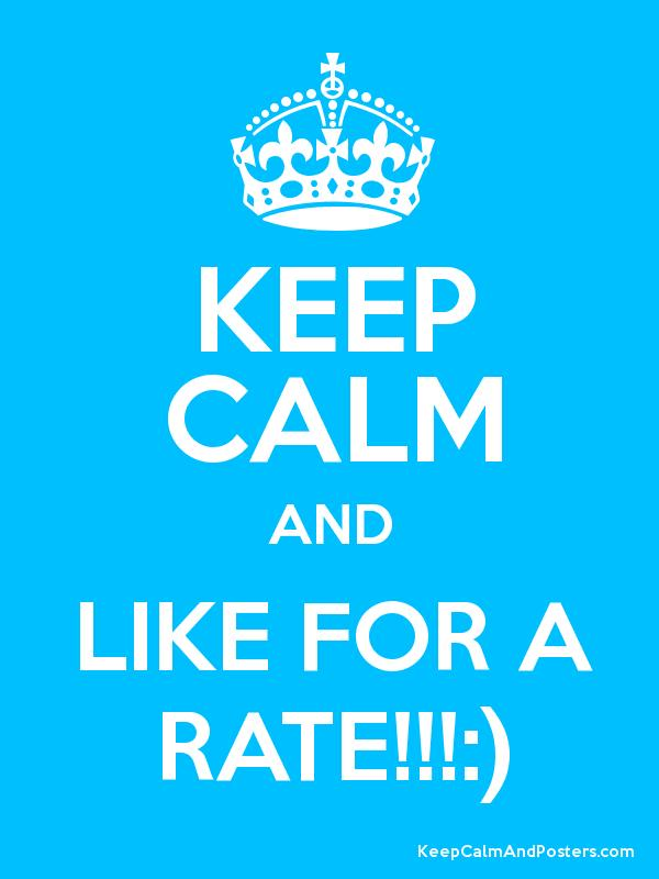 Keep calm and like for a rate keep calm and posters generator keep calm and like for a rate poster altavistaventures Images