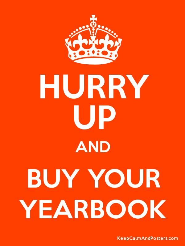 Hurry up and buy your yearbook keep calm and posters for Buy cheap posters online