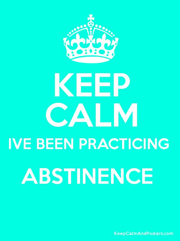 Practicing abstinence