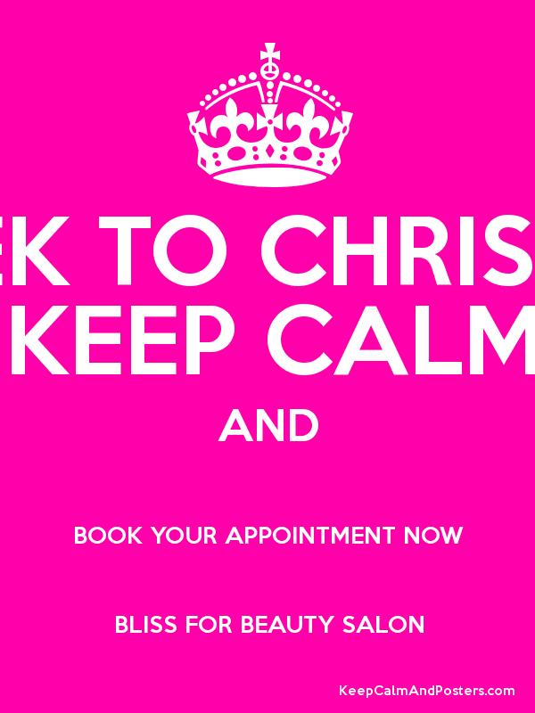 Christmas Beauty Appointments.1 Week To Christmas Keep Calm And Book Your Appointment Now