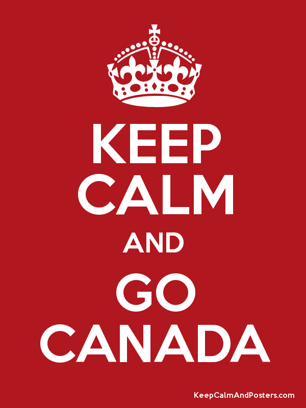 keep calm and go canada - keep calm and posters generator, maker for