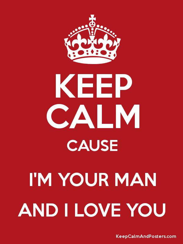I m your man