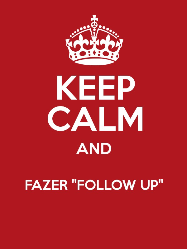 KEEP CALM AND FAZER ''FOLLOW UP''  Poster