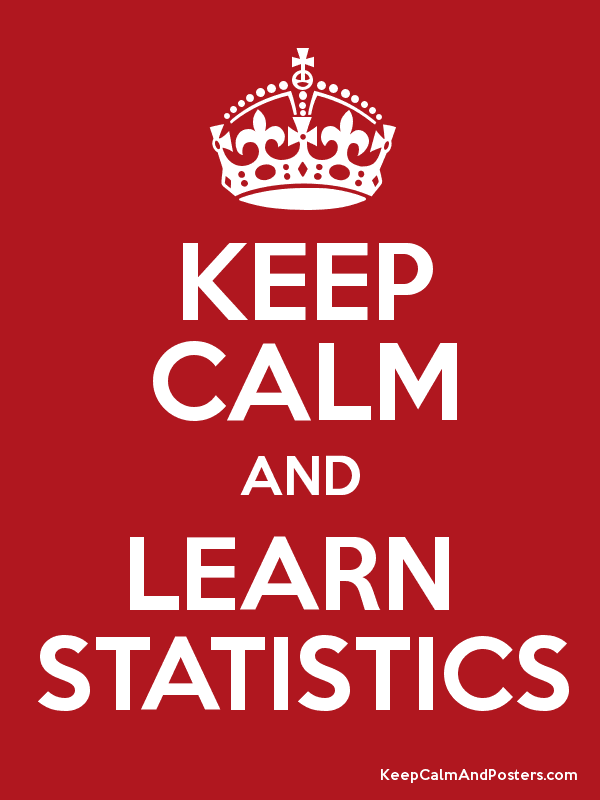 KEEP CALM AND LEARN STATISTICS - Keep Calm and Posters Generator