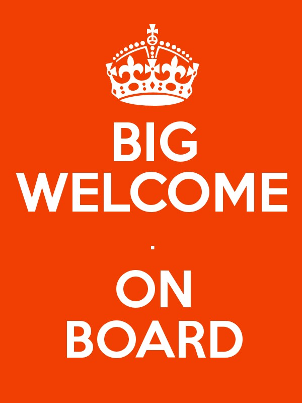 big welcome on board poster