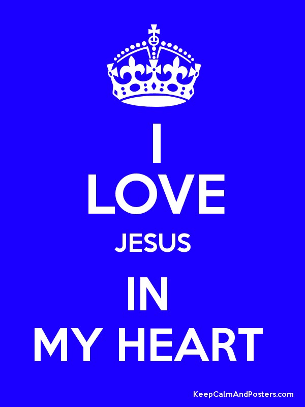 I LOVE JESUS IN  MY HEART  Poster