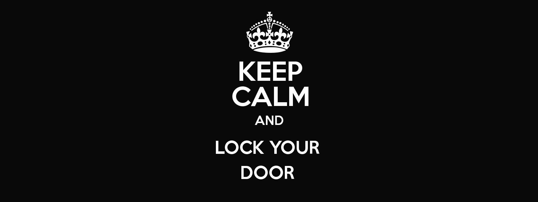 Lock your door Home Keep Calm And Lock Your Door Poster Elephant Alarm System Keep Calm And Lock Your Door Keep Calm And Posters Generator