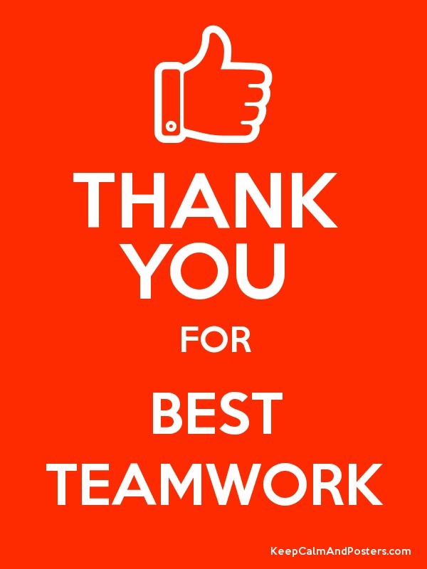 Thanks For The Great Work : Thank you for best teamwork poster