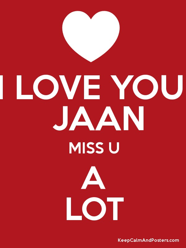 Wallpaper Love U Jaan : I Miss You Too Jaan Image Wallpaper Images