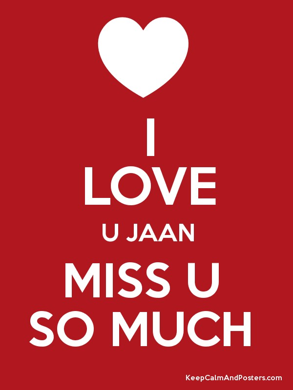 I Love U Jaan Pic www.pixshark.com - Images Galleries With A Bite!