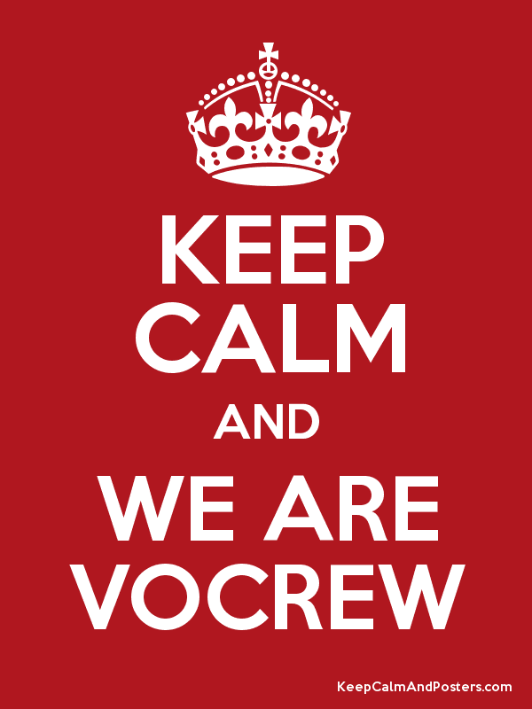 KEEP CALM AND WE ARE VOCREW Poster