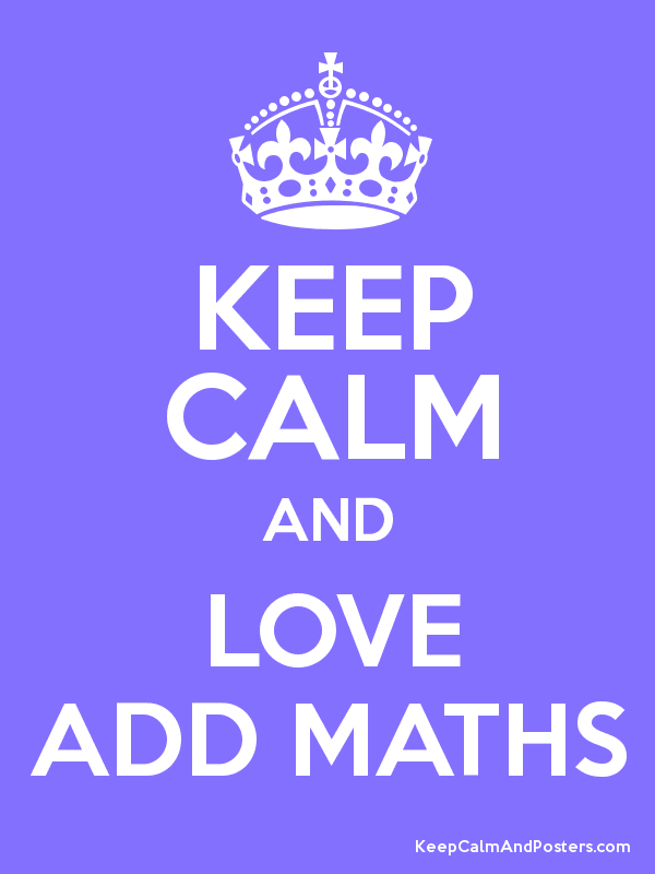 KEEP CALM AND LOVE ADD MATHS - Keep Calm and Posters Generator ...