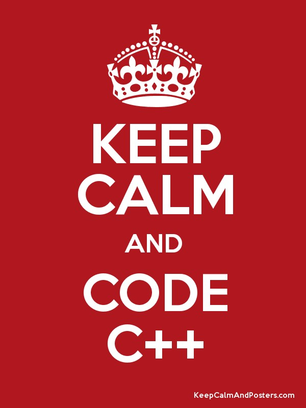 KEEP CALM AND CODE C++ Poster