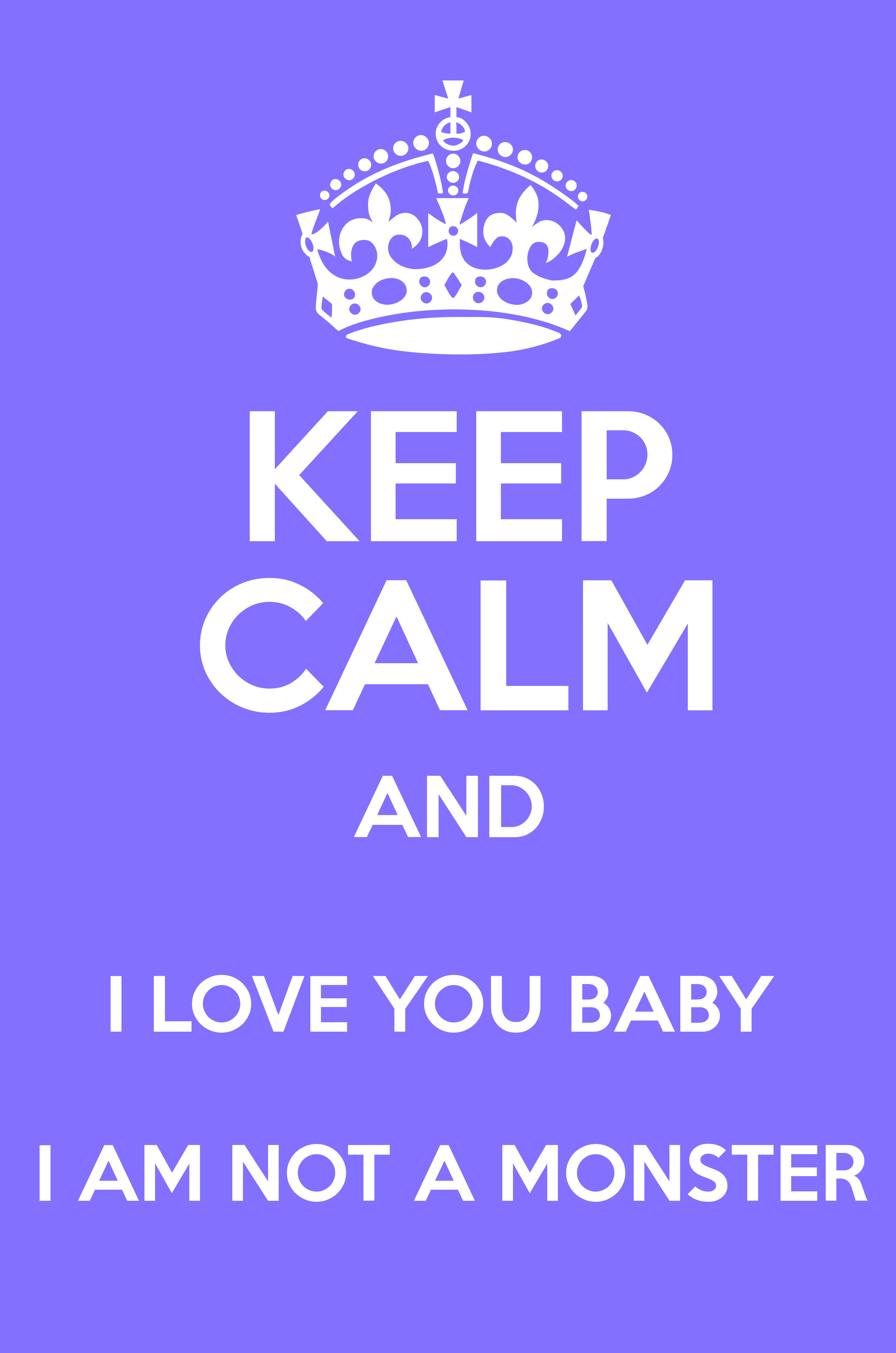 Keep Calm And I Love You Babe | www.imgkid.com - The Image ...