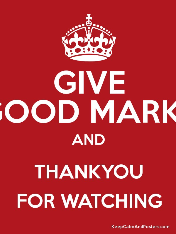 Give good marks and thankyou for watching poster