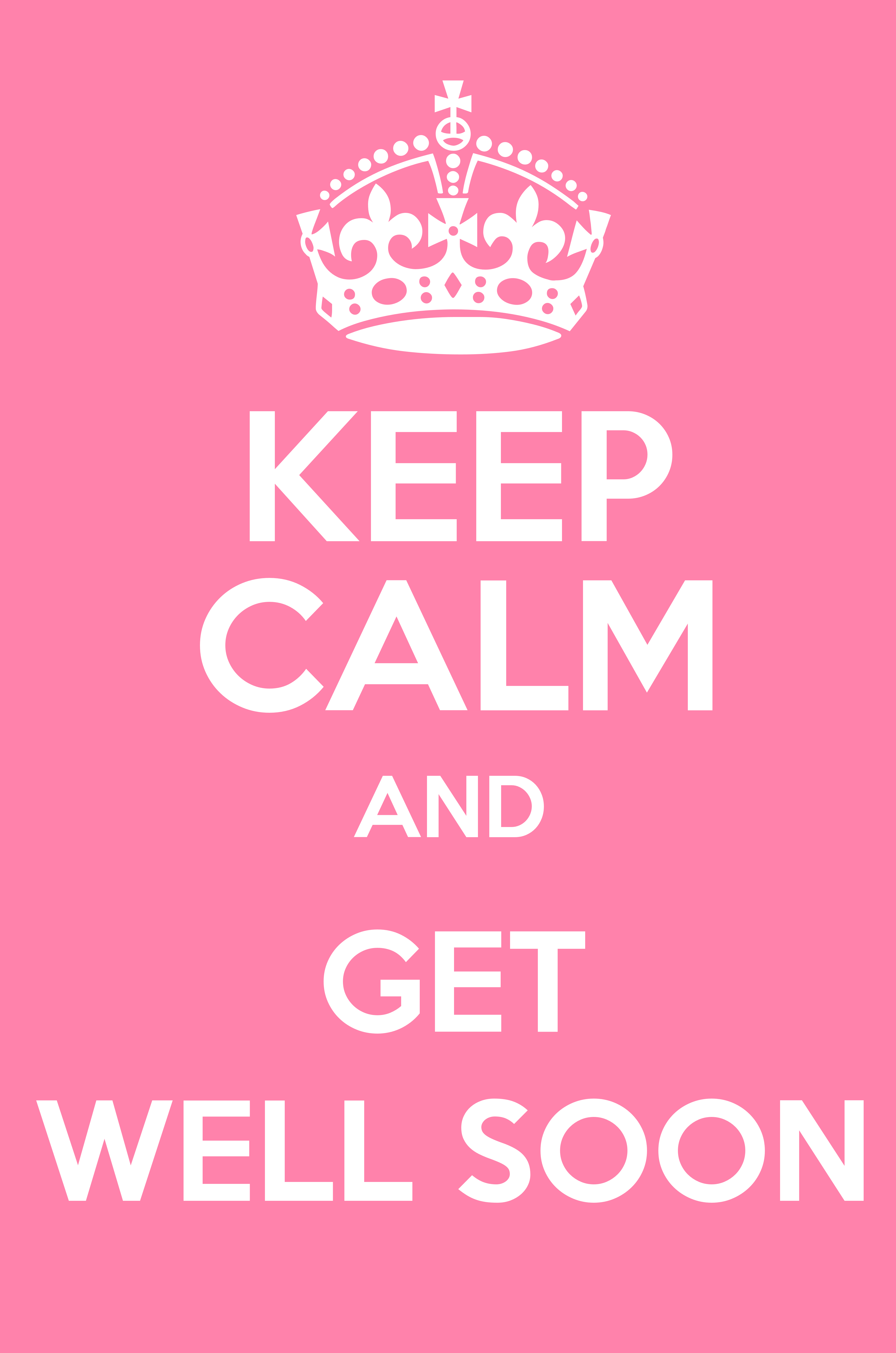 keep calm and get well soon poster
