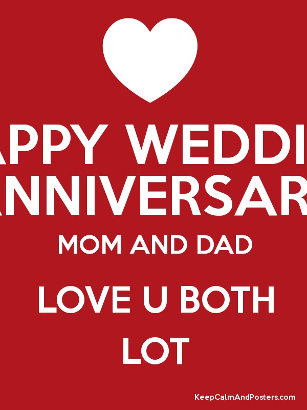 Hy Wedding Anniversary Mom And Dad Love U Both Lot Poster