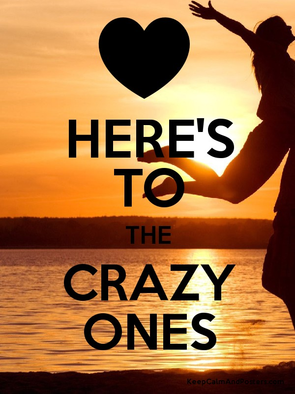 Here s to the crazy ones poster