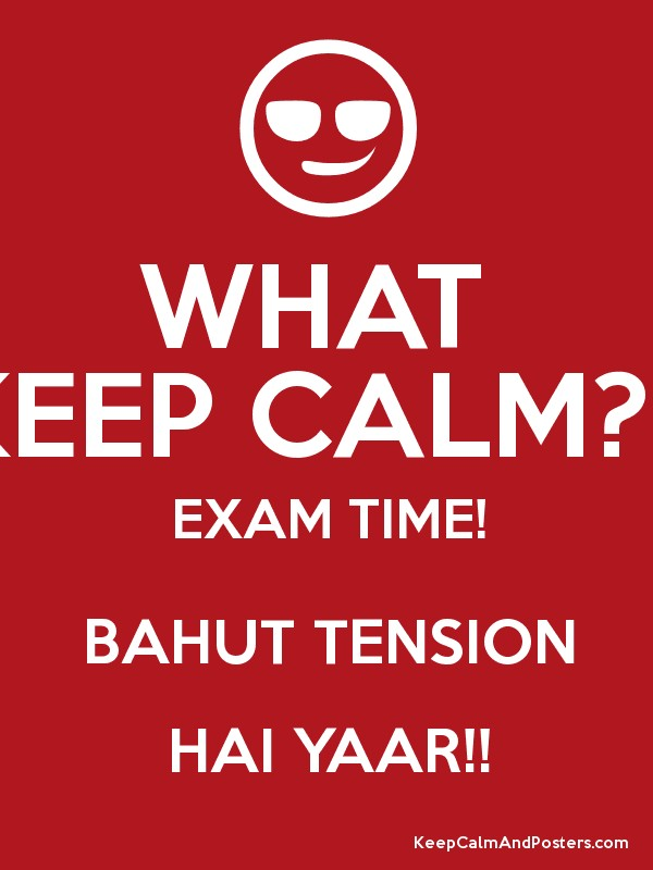 Exam Time Tension Exam Time Bahut Tension Hai