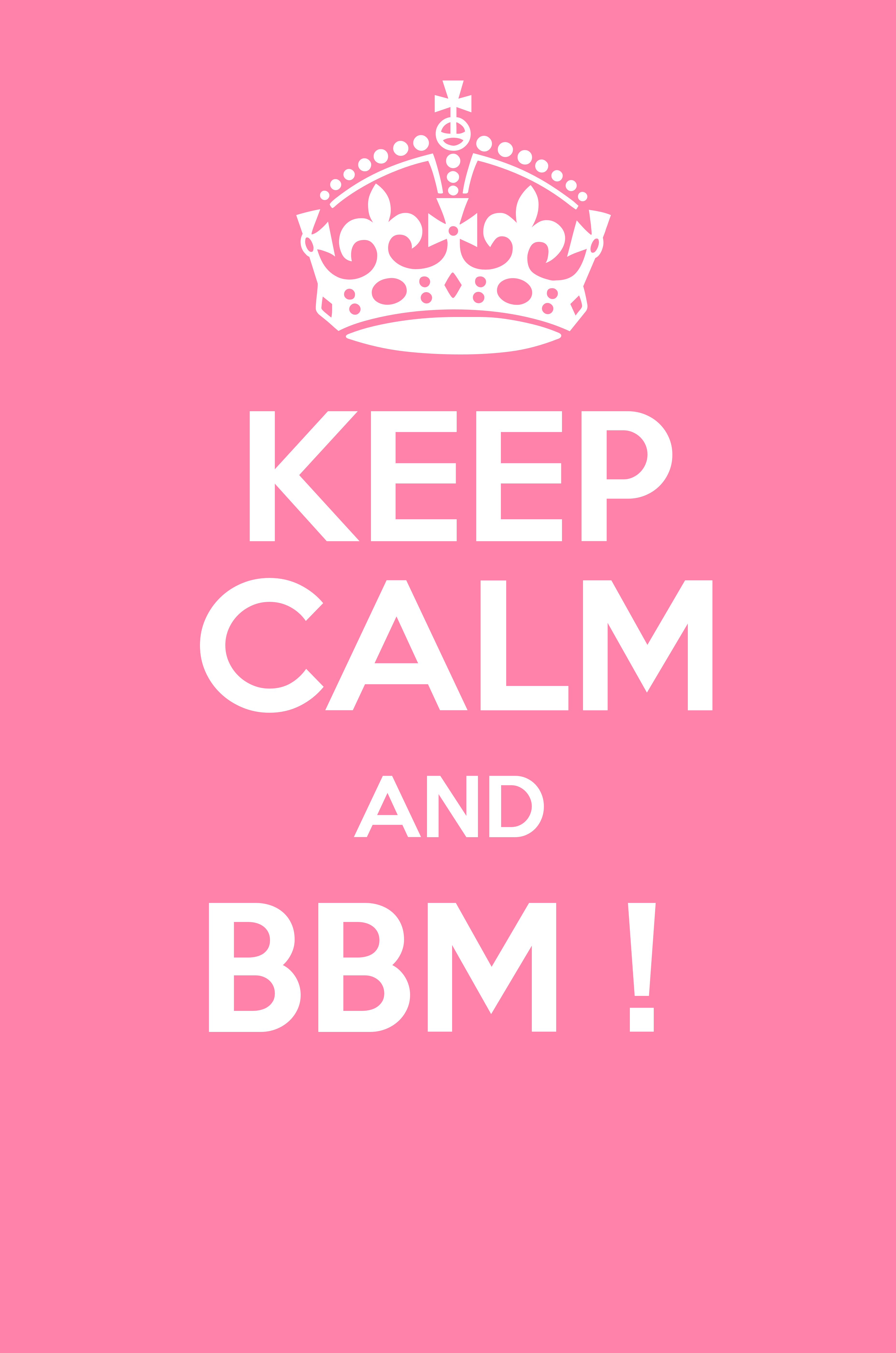 KEEP CALM AND BBM ! Poster