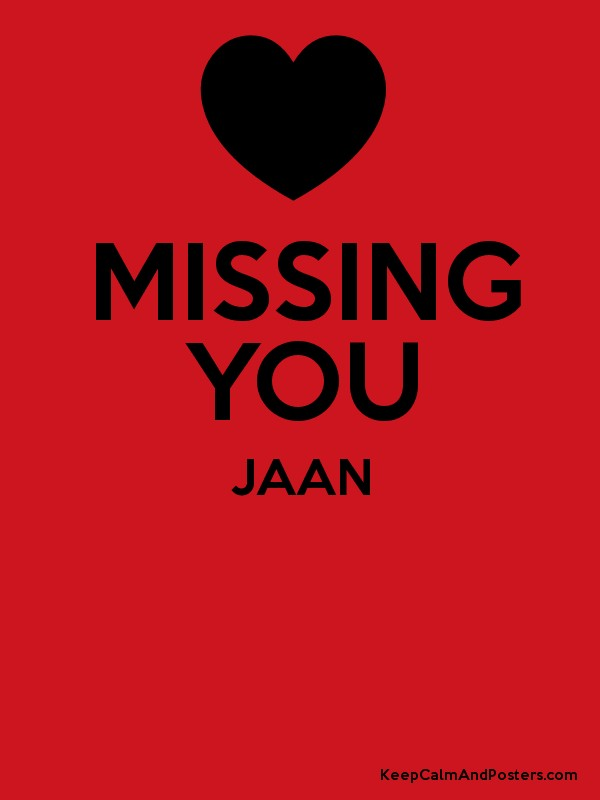 MISSING YOU JAAN Poster  Missing Poster Generator
