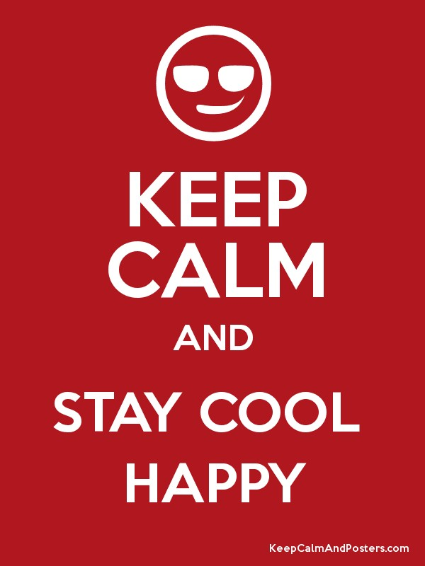 how to stay cool and calm