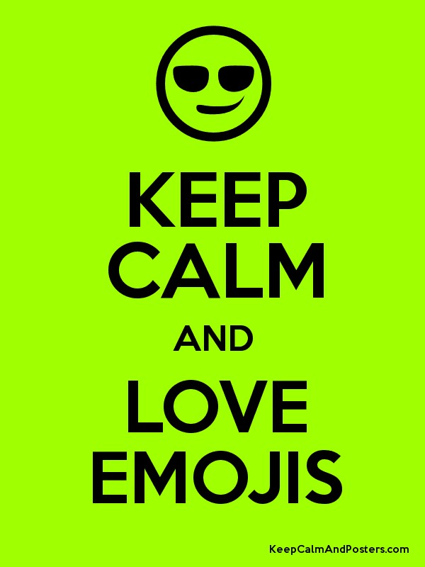 Keep calm And Love Emoji Wallpaper : 1000+ images about Emoji Printables on Pinterest