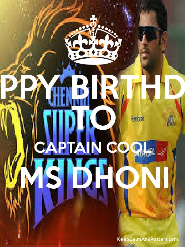 happy birthday to captain cool ms dhoni keep calm and posters